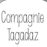 Compagnie Tagadaz